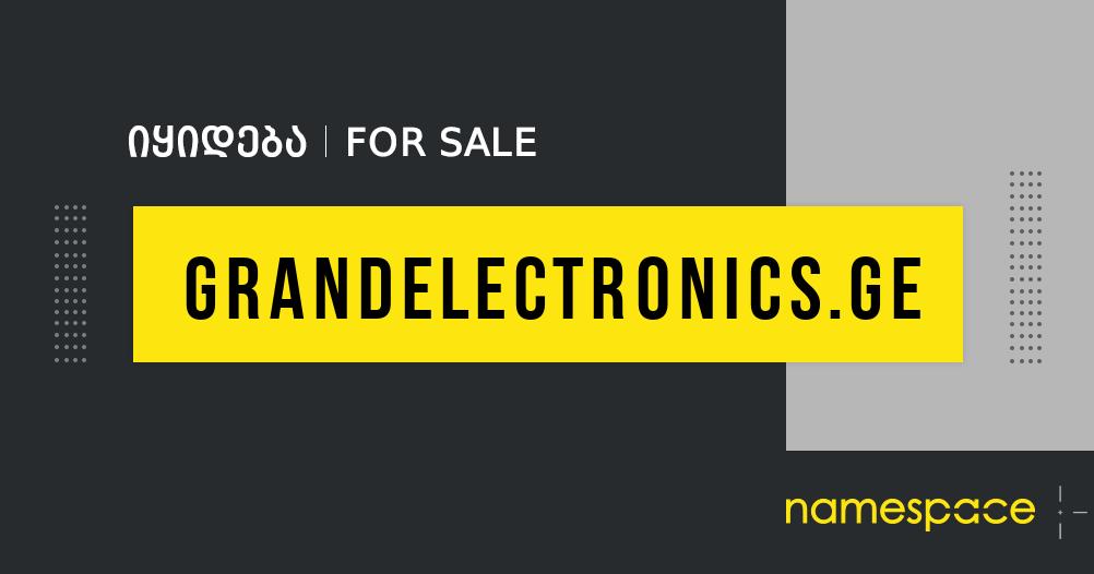 grandelectronics.ge